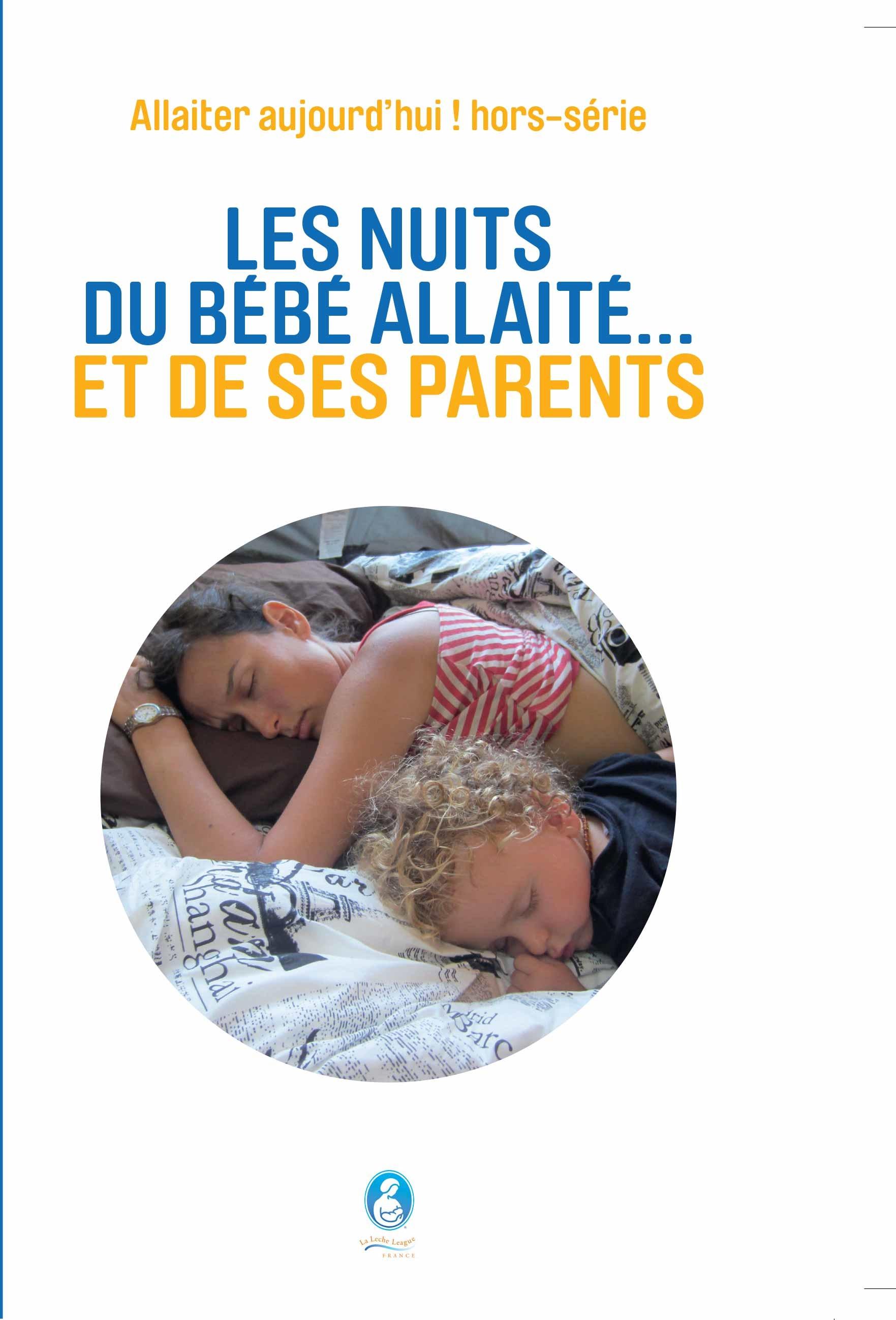Sommeil Et Nuits Du Bebe Allaite Et De Ses Parents