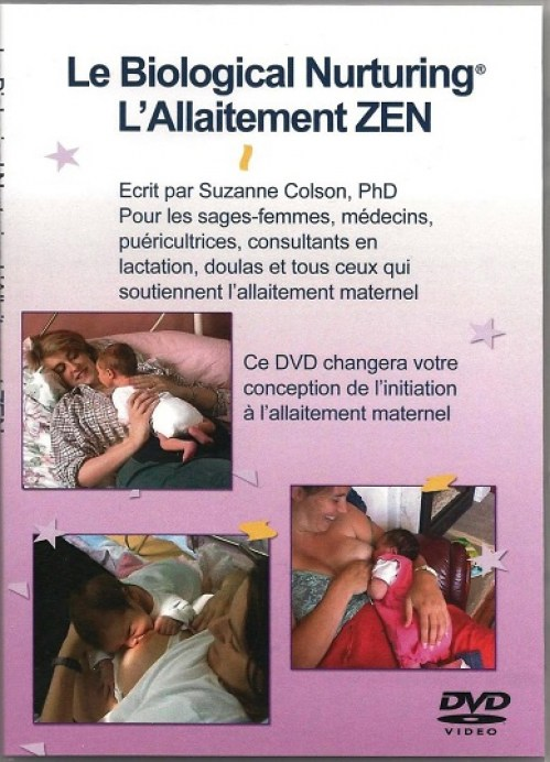 DVD- Biological Nurturing® l'allaitement ZEN
