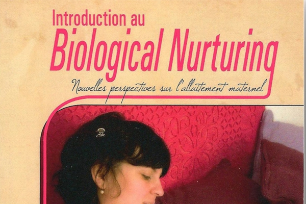 Biological nurturing en français !